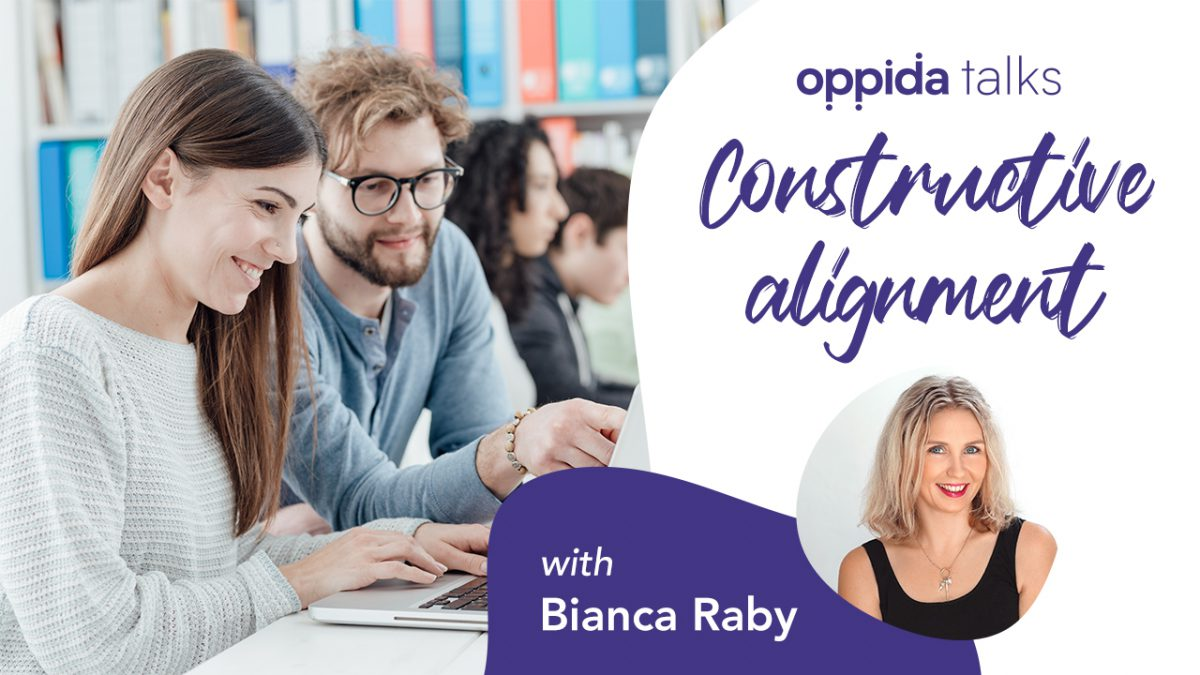 constructive alignment, Oppida talks: The principle of constructive alignment in instructional design